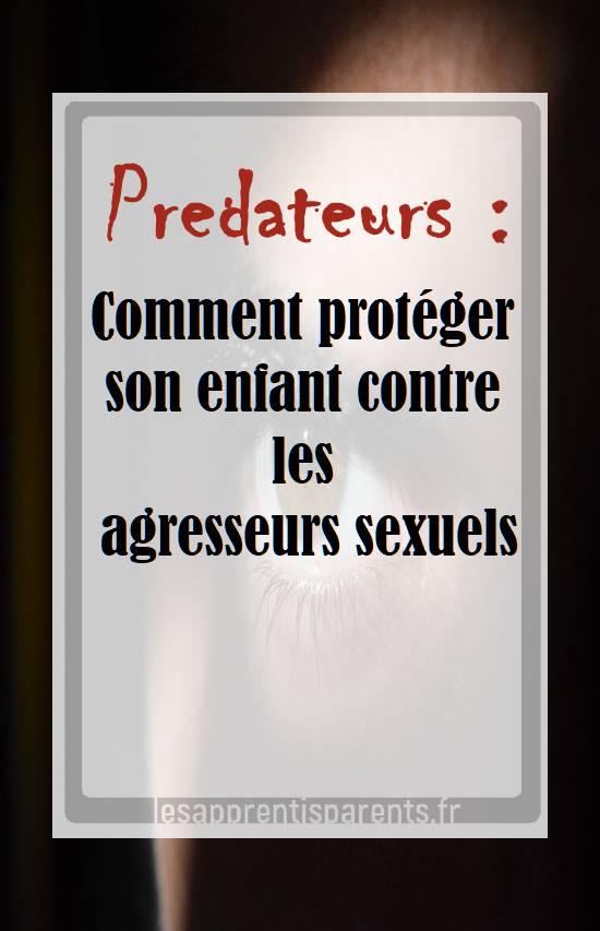 protéger enfants prédateurs sexuels