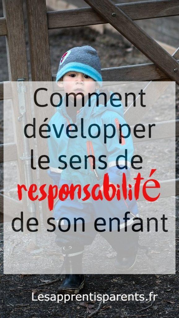 Comment développer le sens de responsabilité de son enfant