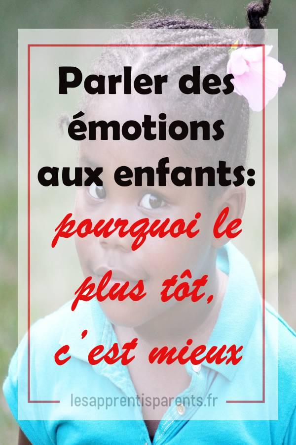 Parler des émotions aux enfants: pourquoi le plus tôt, c'est mieux