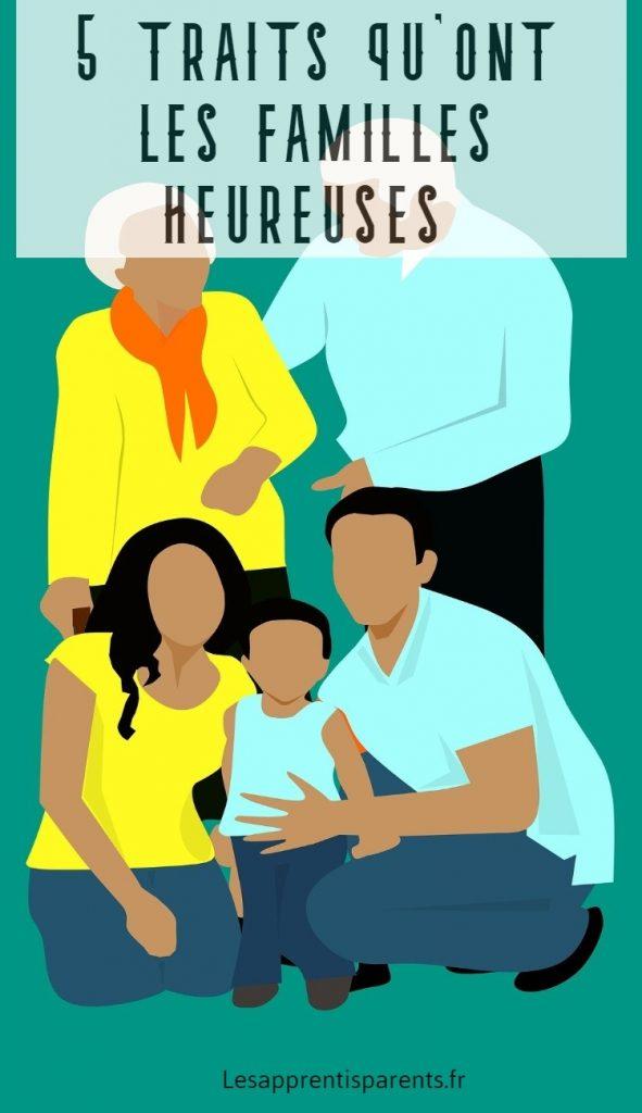 5 traits qu'ont les familles heureuses