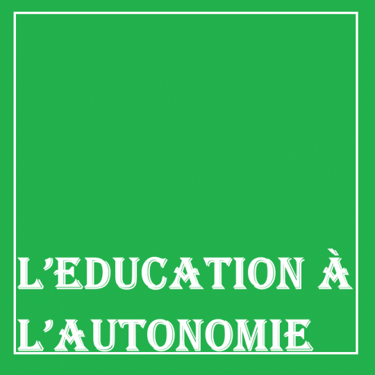 L'education à l'autonomie