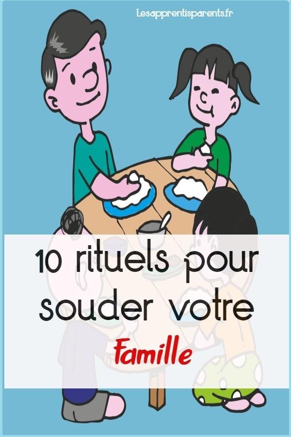 10 rituels pour souder votre famille