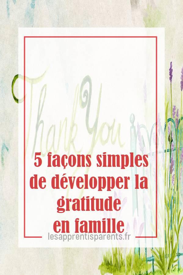 inculquer le sentiment de reconnaissance aux enfants