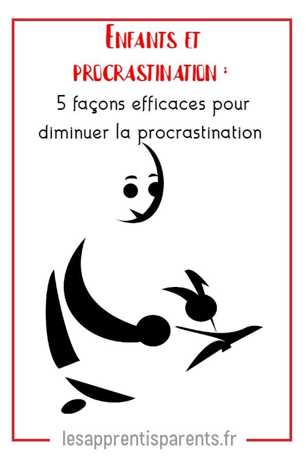 Enfants et procrastination : 5 façons efficaces pour diminuer la procrastination