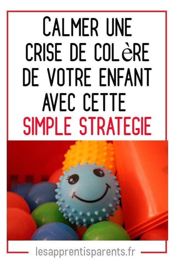 Calmer une crise de colère de votre enfant avec cette simple stratégie