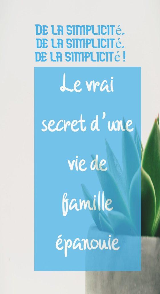 Le vrai secret d'une vie de famille épanouie