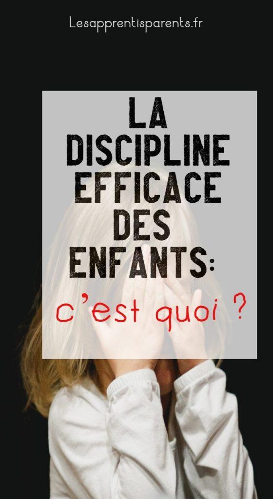 La discipline efficace des enfants : c'est quoi ?