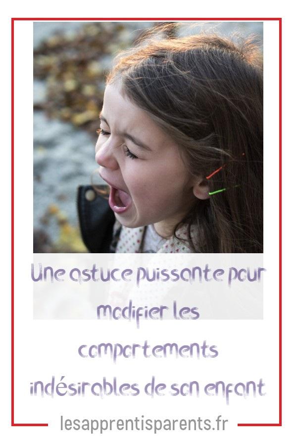 Une astuce puissante pour modifier les comportements indésirables de son enfant