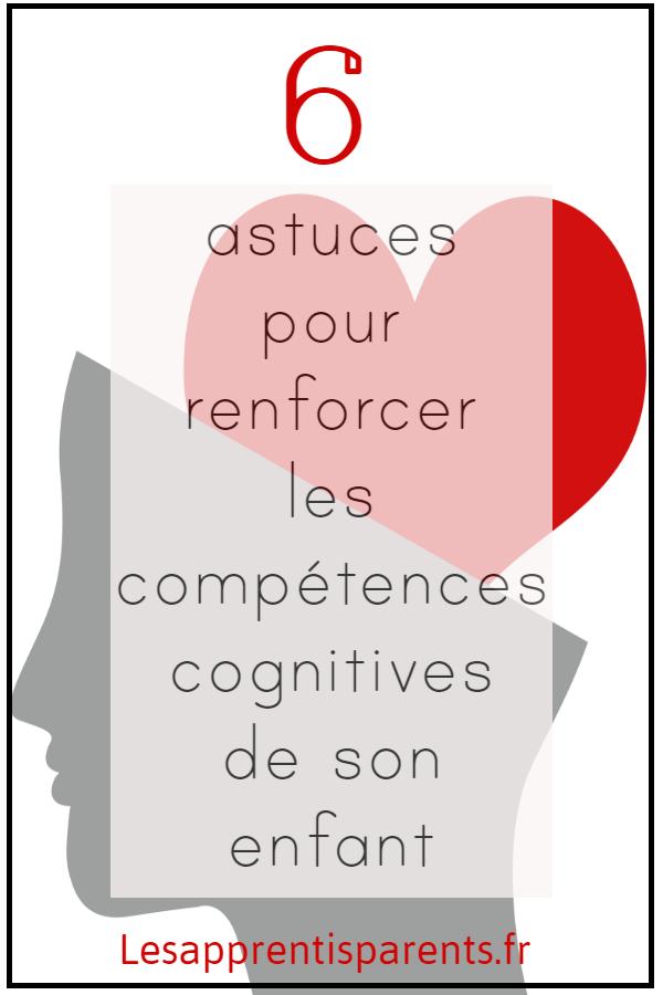 6 astuces pour renforcer les compétences cognitives de son enfant
