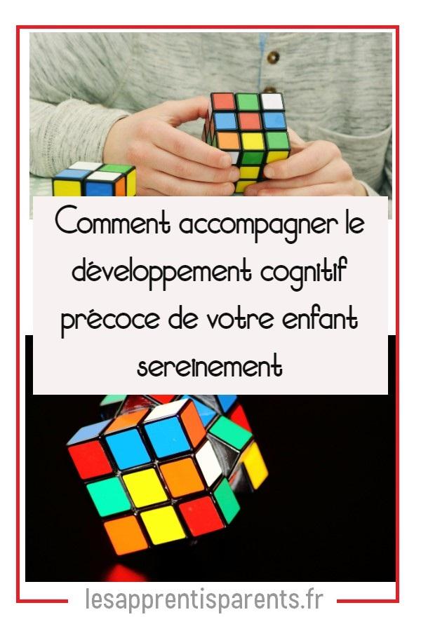 Comment accompagner le développement cognitif précoce de votre enfant sereinement