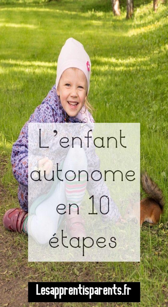 L'enfant autonome en 10 étapes