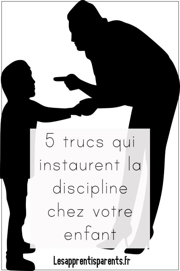 5 trucs qui instaurent la discipline chez votre enfant