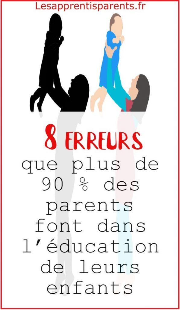 8 erreurs que plus de 90 % des parents font dans l'éducation de leurs enfants