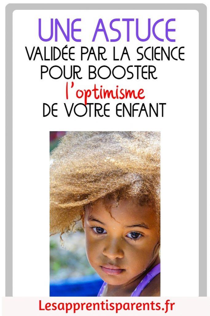 Une astuce validée par la science pour booster l'optimisme de votre enfant