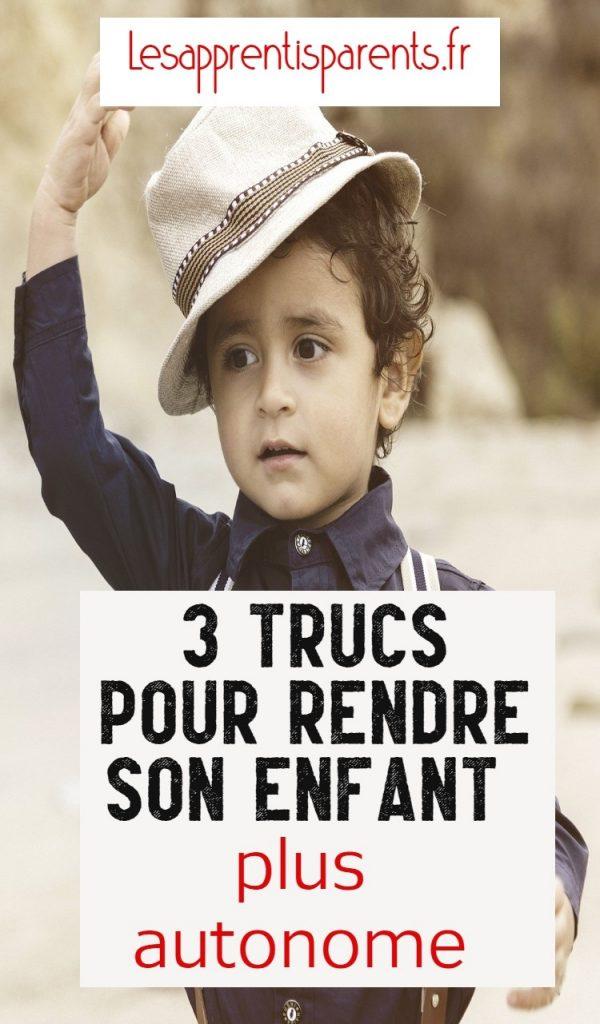 3 trucs pour rendre son enfant plus autonome