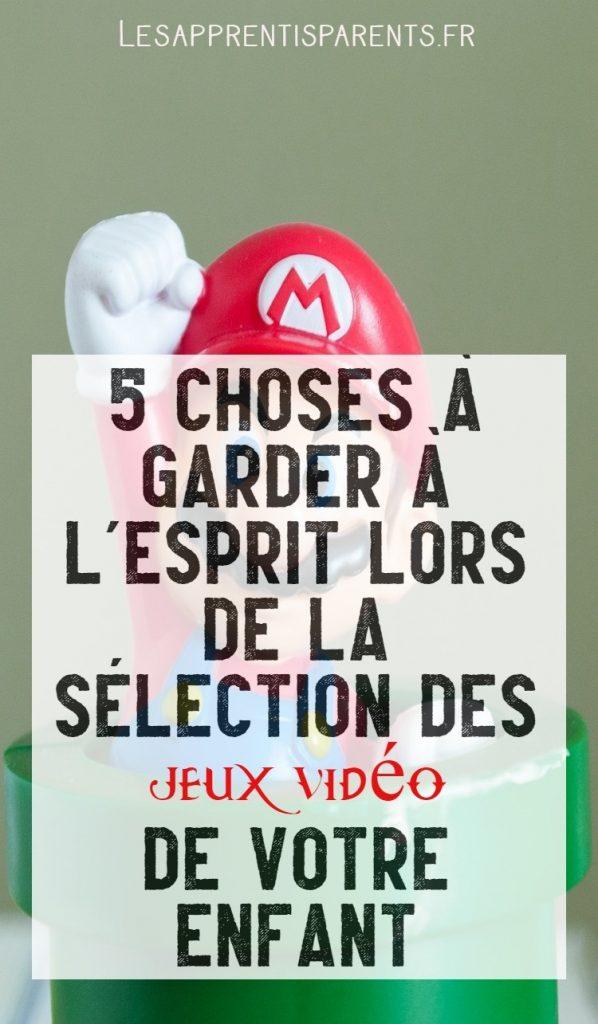 Cinq choses à garder à l'esprit lors de la sélection des jeux vidéo de votre enfant