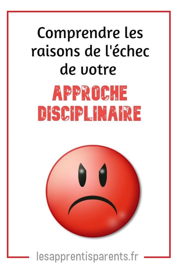 Comprendre les raisons de l'échec de votre approche disciplinaire