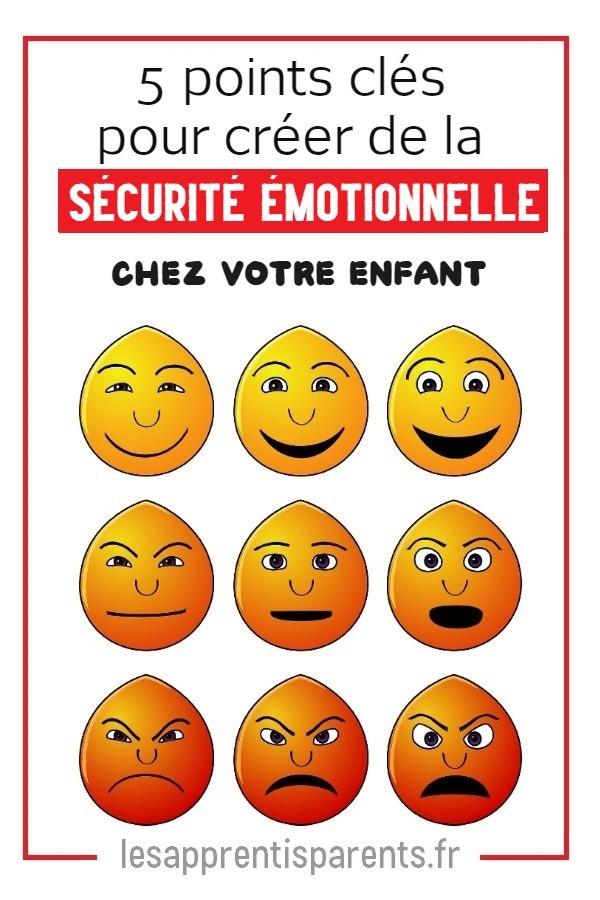 5 points clés pour créer de la sécurité émotionnelle chez votre enfant