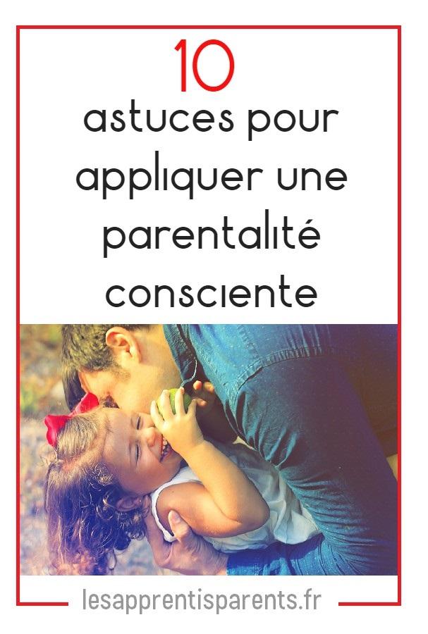 comment appliquer une parentalité consciente