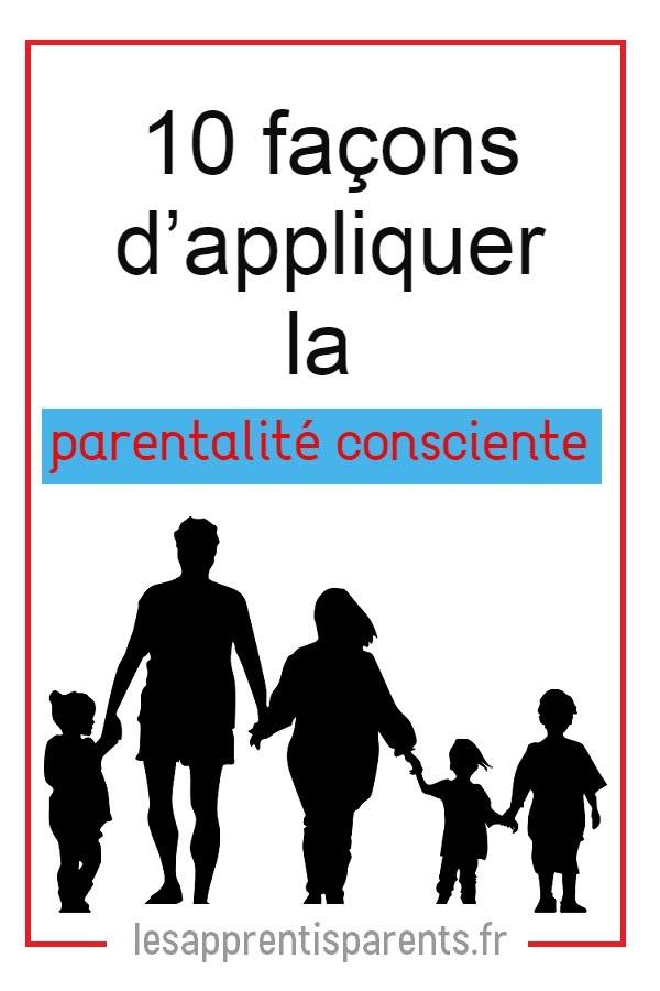 Comment devenir un parent plus conscient