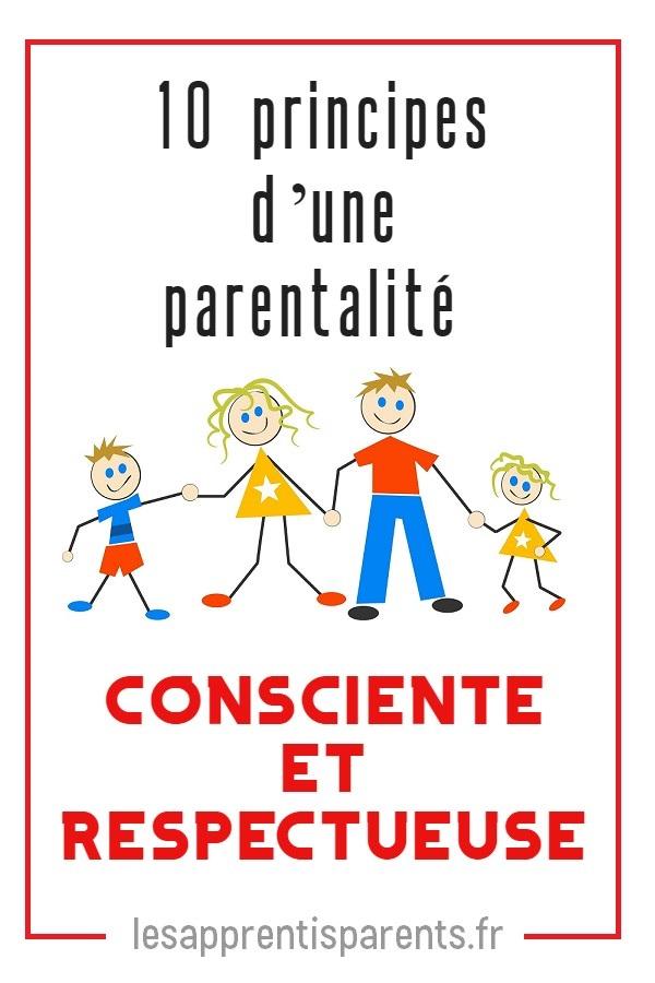 Comment appliquer une parentalité consciente et respectueuse