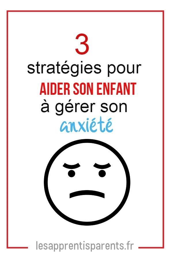Comment aider son enfant anxieux
