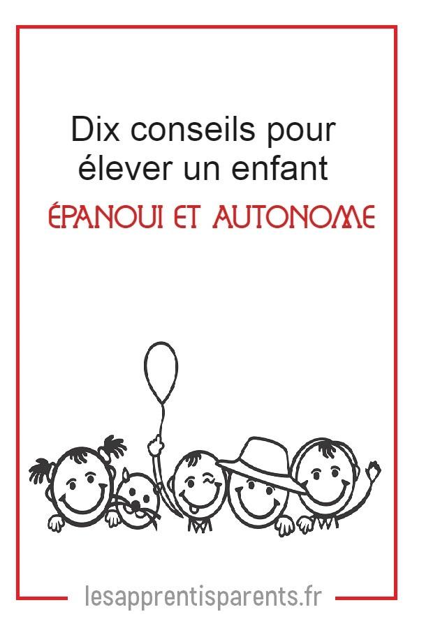 Les clés pour élever des enfants autonomes.