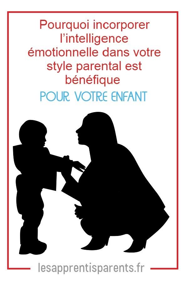 Aider l'enfant à développer son intelligence émotionnelle