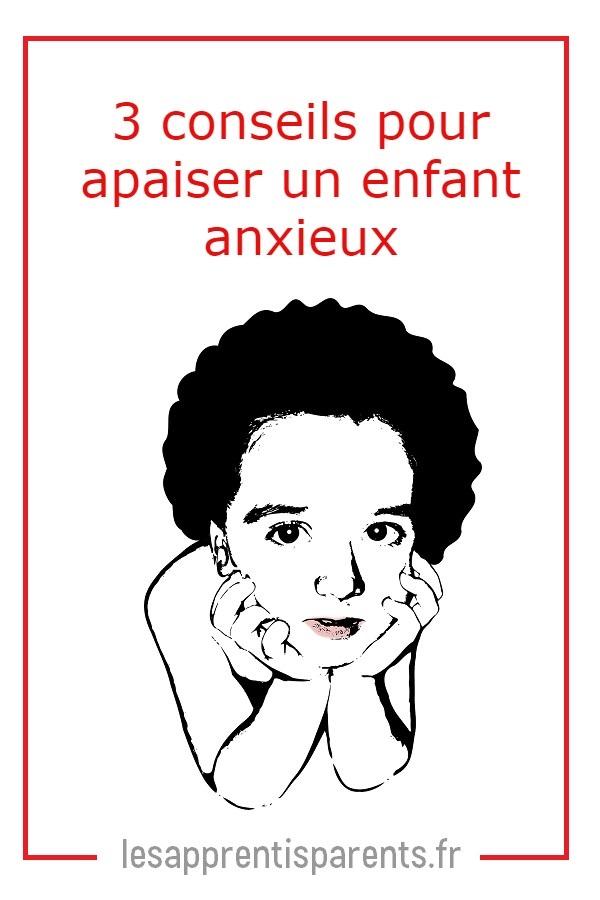 Comment aider un enfant anxieux?