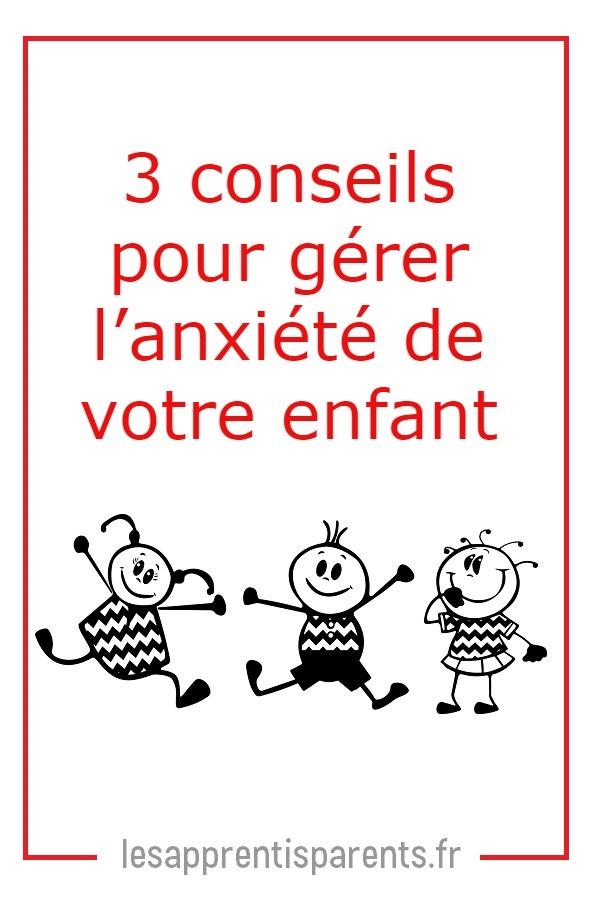 pour aider un enfant anxieux